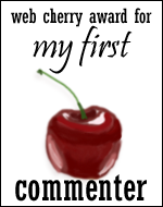 web cherry award for my first commenter